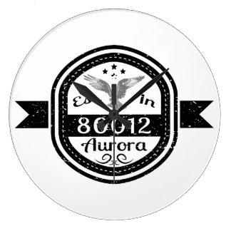 Established In 80012 Aurora Large Clock