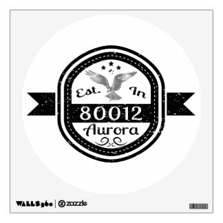 Established In 80012 Aurora Wall Sticker