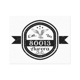 Established In 80013 Aurora Canvas Print