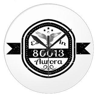 Established In 80013 Aurora Large Clock