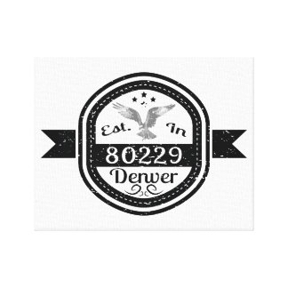 Established In 80229 Denver Canvas Print