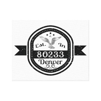 Established In 80233 Denver Canvas Print
