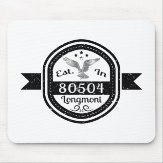 Established In 80504 Longmont Mouse Pad