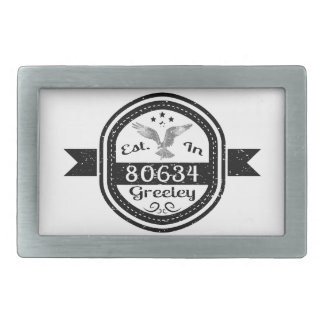 Established In 80634 Greeley Belt Buckles