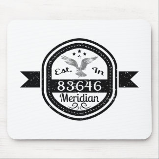 Established In 83646 Meridian Mouse Pad
