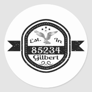 Established In 85234 Gilbert Classic Round Sticker