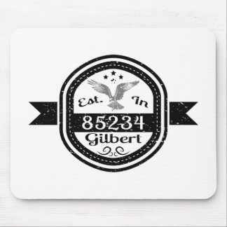 Established In 85234 Gilbert Mouse Pad