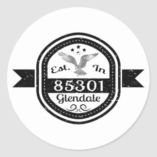 Established In 85301 Glendale Classic Round Sticker