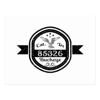 Established In 85326 Buckeye Postcard