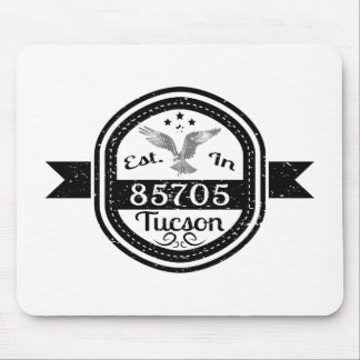 Established In 85705 Tucson Mouse Pad