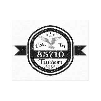 Established In 85710 Tucson Canvas Print