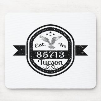 Established In 85713 Tucson Mouse Pad