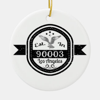 Established In 90003 Los Angeles Ceramic Ornament