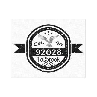 Established In 92028 Fallbrook Canvas Print