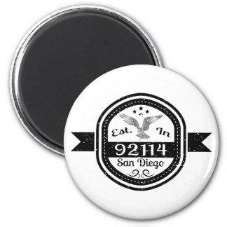 Established In 92114 San Diego 2 Inch Round Magnet