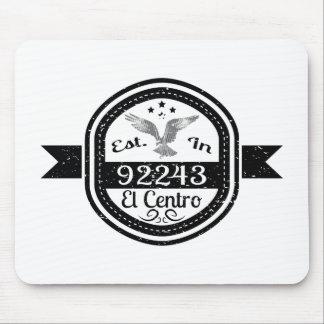 Established In 92243 El Centro Mouse Pad