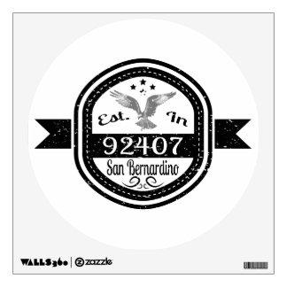 Established In 92407 San Bernardino Wall Sticker