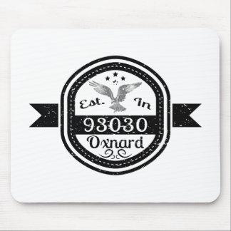 Established In 93030 Oxnard Mouse Pad