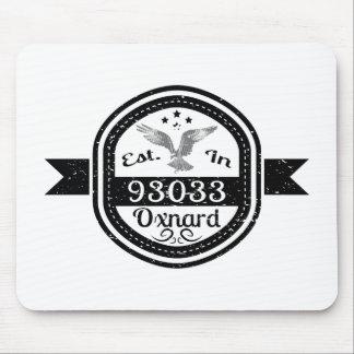Established In 93033 Oxnard Mouse Pad