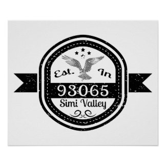 Established In 93065 Simi Valley Poster