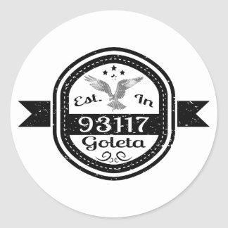 Established In 93117 Goleta Classic Round Sticker