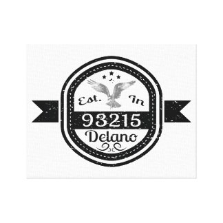 Established In 93215 Delano Canvas Print
