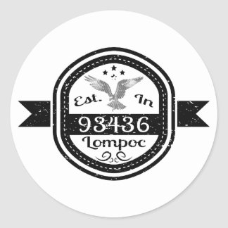 Established In 93436 Lompoc Classic Round Sticker