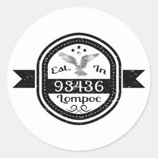 Established In 93436 Lompoc Round Sticker