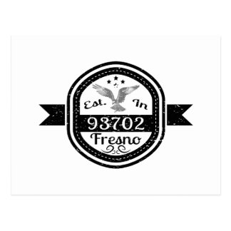 Established In 93702 Fresno Postcard