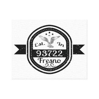 Established In 93722 Fresno Canvas Print