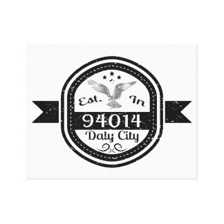 Established In 94014 Daly City Canvas Print