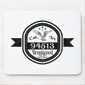 Established In 94513 Brentwood Mouse Pad