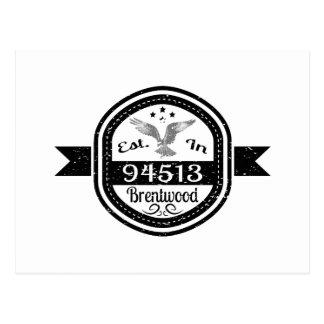 Established In 94513 Brentwood Postcard
