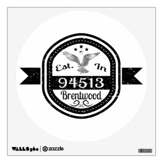 Established In 94513 Brentwood Wall Decal