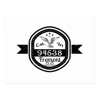Established In 94538 Fremont Postcard