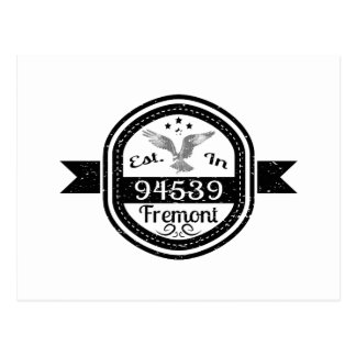 Established In 94539 Fremont Postcard