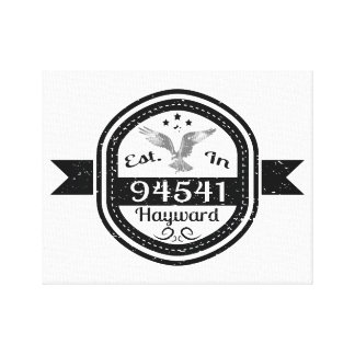 Established In 94541 Hayward Canvas Print