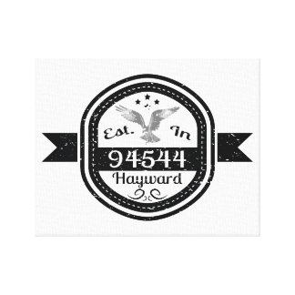 Established In 94544 Hayward Canvas Print