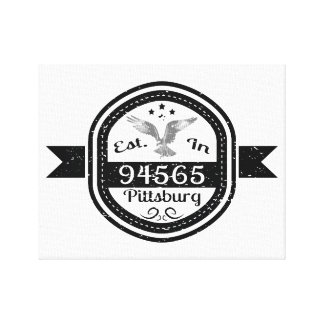 Established In 94565 Pittsburg Canvas Print