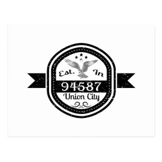 Established In 94587 Union City Postcard