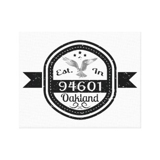 Established In 94601 Oakland Canvas Print