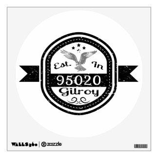 Established In 95020 Gilroy Wall Sticker