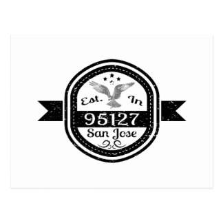 Established In 95127 San Jose Postcard
