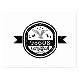 Established In 95608 Carmichael Postcard