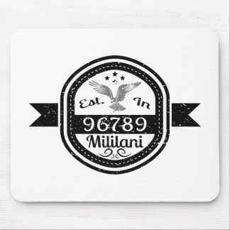 Established In 96789 Mililani Mouse Pad