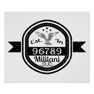 Established In 96789 Mililani Poster