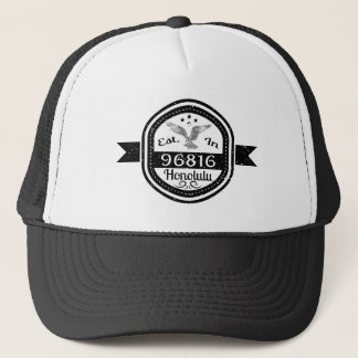 Established In 96816 Honolulu Trucker Hat