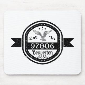 Established In 97006 Beaverton Mouse Pad