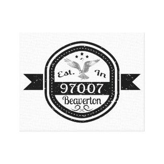 Established In 97007 Beaverton Canvas Print