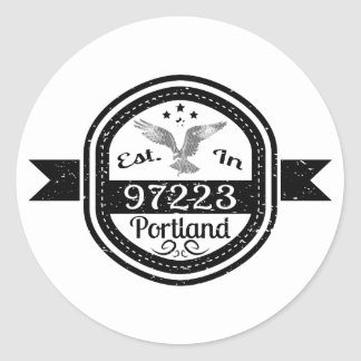 Established In 97223 Portland Classic Round Sticker